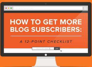 12 moduri prin care poti obtine mai multi abonati pe blog (Infografic)